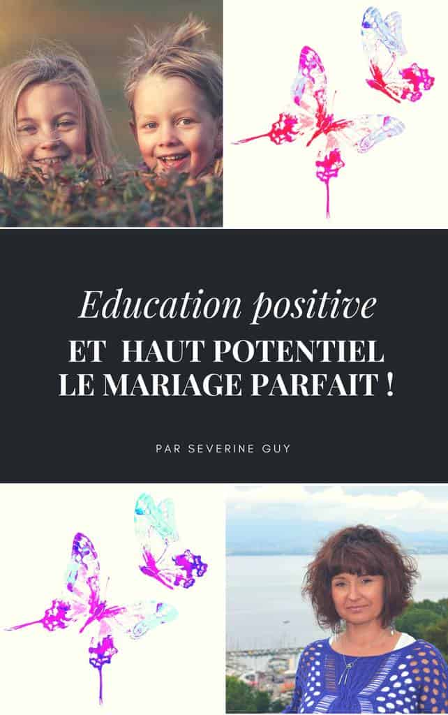 education positive haut potentiel
